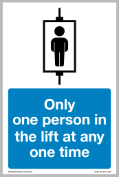 Only one person in the lift at any time